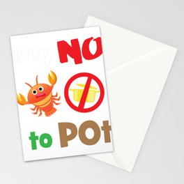 Lobster T-shirt for Men, Women and Kids Say NO to pot Stationery Cards