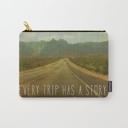 Every trip has a story Carry-All Pouch