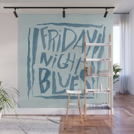 FRIDAY NIGHT BLUES Wall Mural