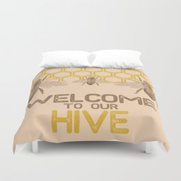 Welcome to Our Hive Duvet Cover