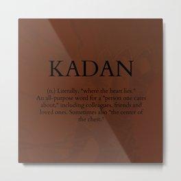 Kadan Metal Print