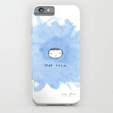 Stay calm iPhone 6 Slim Case