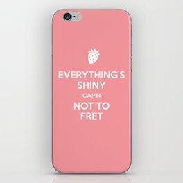 Everything's Shiny Cap'n! - Kaylee iPhone Skin