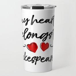 Heart Belongs to Shakespeare 2 (w/figure) Travel Mug