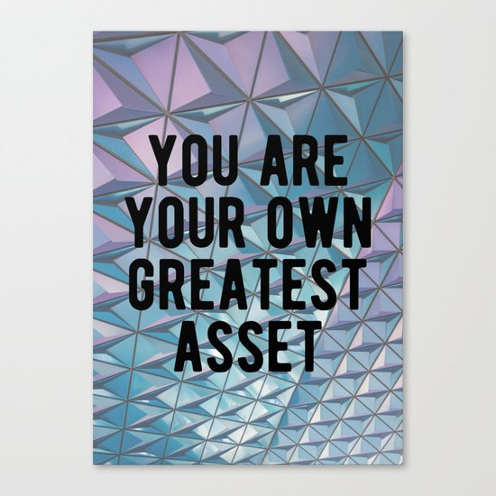 Motivational - You Are Your Own Greatest Asset Canvas Print