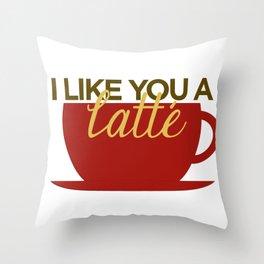 I Like You a Latte Throw Pillow
