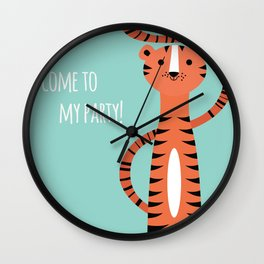 Tiger card - come to my party Wall Clock