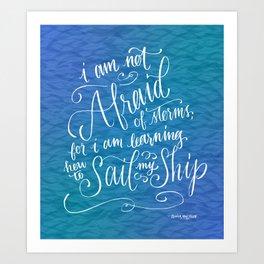 Sail My Ship Art Print