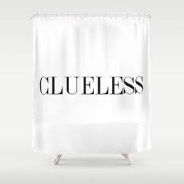 CLUELESS Shower Curtain