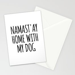 Namast'ay Home with My Dog Stationery Cards