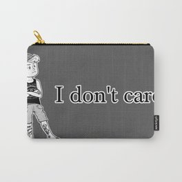 I don't care. Carry-All Pouch