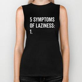 Symptoms Of Laziness Funny Quote Biker Tank