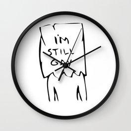 I'm Still Gay Wall Clock