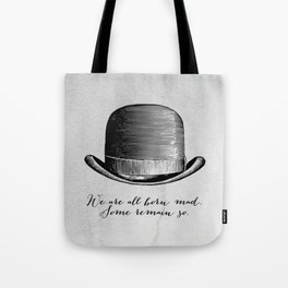 Waiting for Godot - We Are All Born Mad Tote Bag