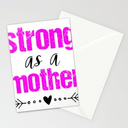 Mom Saying Strong As A Mother Day Heart Love Gift Pink Cute Stationery Cards
