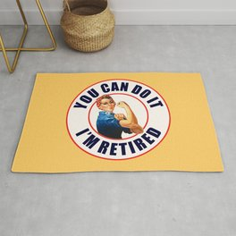 Retired Rosie the Riveter You Can Do It Rug