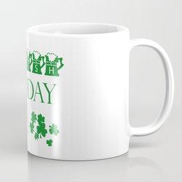 Irish Today, Hungover Tomorrow Shamrock Funny St. Patrick Coffee Mug