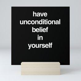 Unconditional Belief Mini Art Print