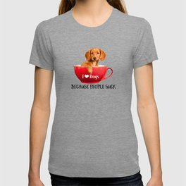 I Heart Dogs Because People Suck Dachshund in Red Tea Cup T-shirt