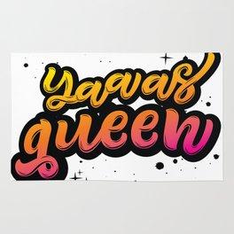 Yaaas Queen Rug