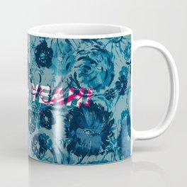 Spring Yeah! - Blue Flowers Coffee Mug