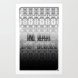 And Repeat Art Print
