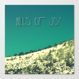 Hills Of Joy Canvas Print
