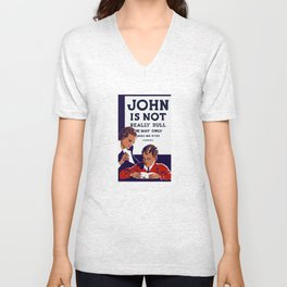 John Is Not Really Dull -- WPA Print Unisex V-Neck