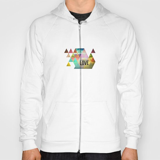 """1 Corinthians 13:13 """"And the greatest of these is Love"""" Hoody"""