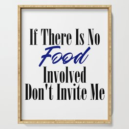 Food Party Invitation Only Glutton Junk Foodie Meme Serving Tray