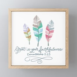 Great is Your Faithfulness  Framed Mini Art Print