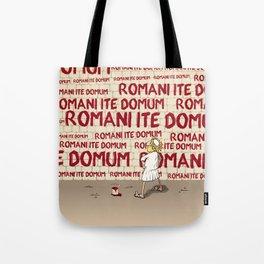 Brian's Romani ite domum Tote Bag