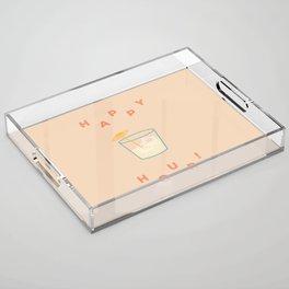 Happy Hour Acrylic Tray
