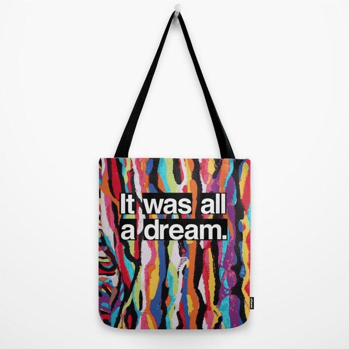"""It Was All A Dream"" Biggie Smalls Inspired Hip Hop Design Tote Bag"