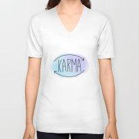 karma V-neck T-shirts featuring Karma by Vwyz