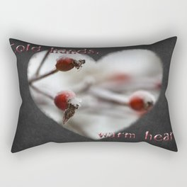 Cold Hands, Warm Heart Rectangular Pillow