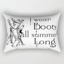 I wear Boots all summer Long Rectangular Pillow