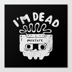 I'm dead Canvas Print