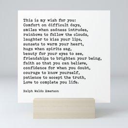 My Wish For You, Ralph Waldo Emerson, Quote Mini Art Print