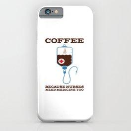 Funny Coffee Injection Nurse Medicine print iPhone Case