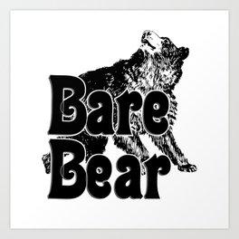 Bare Bear Art Print