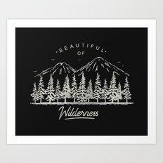 Beautiful of Wilderness Art Print
