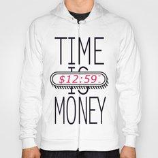 Time is Money Hoody