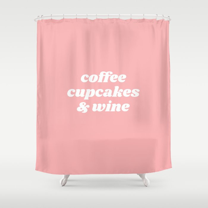 Coffee Cupcakes Wine Shower Curtain