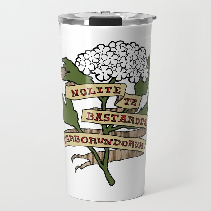 Handmaid's Tale - NOLITE TE BASTARDES CARBORUNDORUM (color) Travel Mug