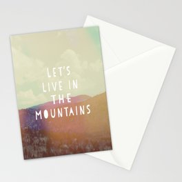 Let's Live In The Mountains  Stationery Cards