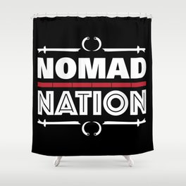 Nomad Nation Shower Curtain
