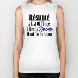 Funny Resume Hate Work Sarcastic Job Stupid Boss Meme Biker Tank
