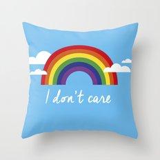 I dont care Throw Pillow