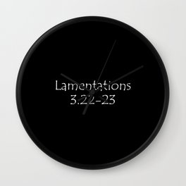 Lamentations 3:22-23 Wall Clock